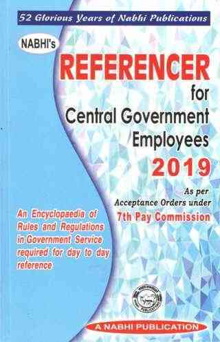 Nabhis REFERENCER for Central Government Employees 2019 21st Revised Edition
