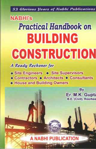 Nabhis Practical Handbook on BUILDING CONSTRUCTION 9th Revised  Edition