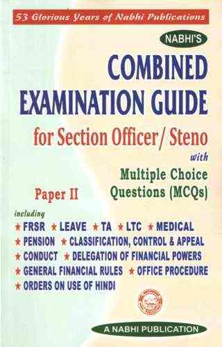 Nabhis Combined Examination Guide for Section Officer, Steno With MCQs Paper II 1st Edition