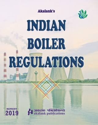 Akalanks Indian Boiler Regulations 18th Edition Reprint 2019