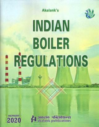Akalanks Indian Boiler Regulations 18th Edition Reprint 2020