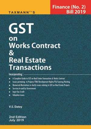 GST on Works Contract and Real Estate Transactions 2nd Edition July 2019