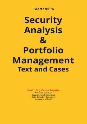 Taxmanns Security Analysis & Portfolio Management Text and Cases