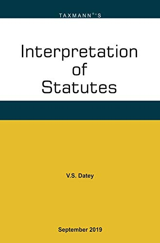 Taxmanns Interpretation of Statutes September Edition