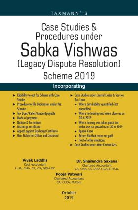 Taxmanns Case Studies and Procedures under Sabka Vishwas 1st Edition October