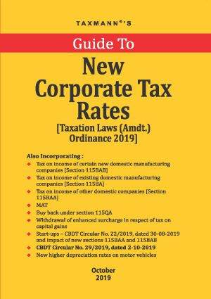 Taxmanns Guide To New Corporate Tax Rates October Edition