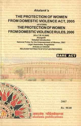 Akalanks The Protection of Women from Domestic Violence Act 2005 and Rules 2006